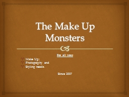 The Make Up Monsters