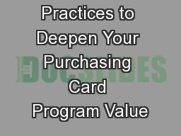 Best Practices to Deepen Your Purchasing Card Program Value