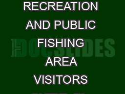 ROCKY MOUNTAIN RECREATION AND PUBLIC FISHING AREA VISITORS GUIDE  Big Texas Valley Rd