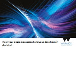 How your degree is assessed and your classification decided