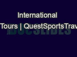 International Tennis Tours | QuestSportsTravel.com PDF document - DocSlides