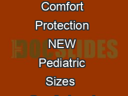 Corbac Adjustable Contour Back Support Forward Cushion Control Comfort Protection NEW Pediatric Sizes  Comfort and protection Top visco elastic layer provides protection and comfort as it con forms t PowerPoint PPT Presentation