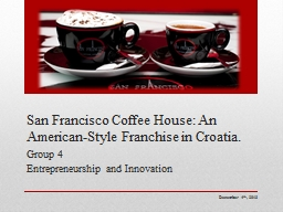 San Francisco Coffee House: An American-Style Franchise in