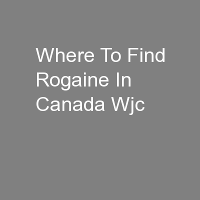 Where To Find Rogaine In Canada Wjc