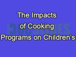 The Impacts of Cooking Programs on Children's