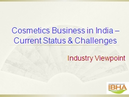 Cosmetics Business in India – Current Status & Challe