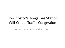 How Costco�s Mega Gas Station Will Create Traffic Congest