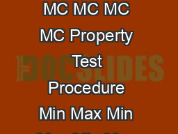 Description and Physical Properties Specifications TypeGrade MC MC MC MC Property Test Procedure Min Max Min Max Min Max Min Max Kinematic viscosity F cSt T          Water  T