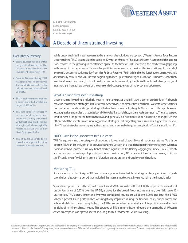 While unconstrained investing seems to be a new and revolutionary appr
