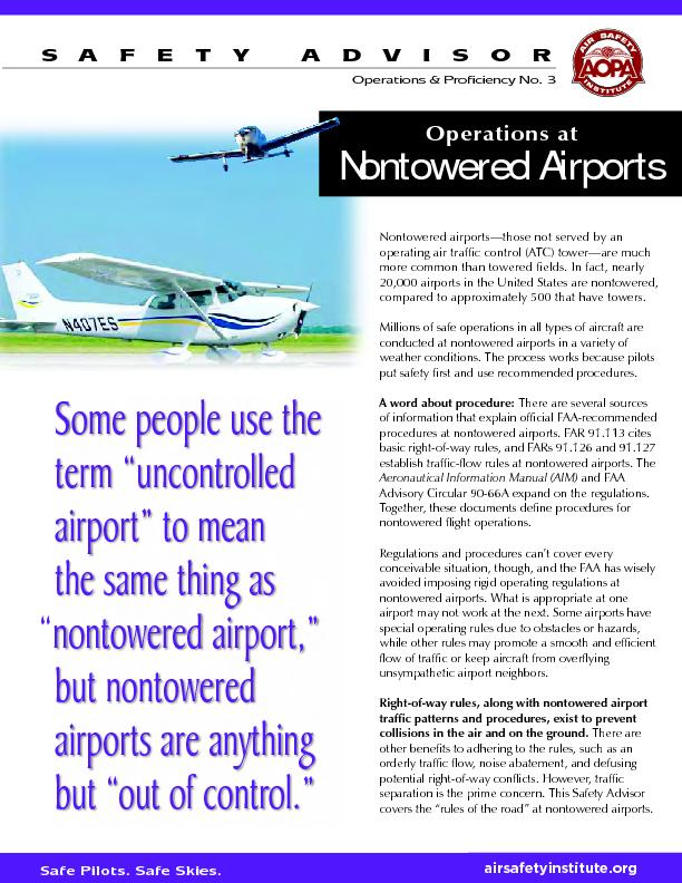 Nontowered airports—those not served by anoperating air traffic c