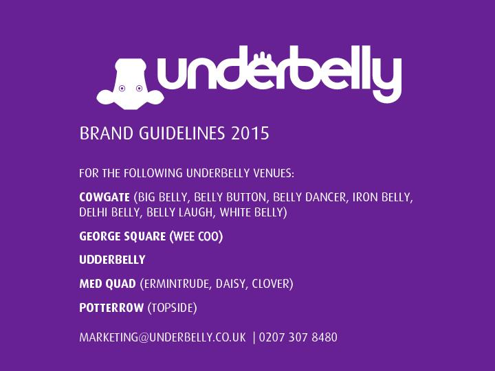 FOR THE FOLLOWING UNDERBELLY VENUES: