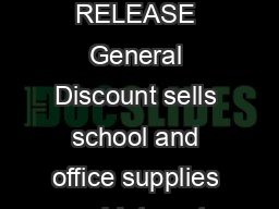 Targeted Keywords  office supplies school supplies FOR IMMEDIATE RELEASE General Discount sells school and office supplies and Internet Marketing Firm LAD Solutions will handle its promotion The worl