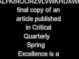 Excellence  a new keyword for education KHWHWZKLFKIROORZVLVWKHDXWKRUVSUH final copy of an article published in Critical Quarterly   Spring    Excellence is a term that stands out in modern educationa