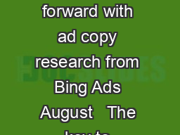 Driving the automotive industry forward with ad copy research from Bing Ads August   The key to success in ad copy is testing PowerPoint PPT Presentation