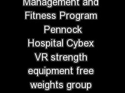 Weights for Weight Loss By Sam Murphy Weight Management and Fitness Program  Pennock Hospital Cybex VR strength equipment free weights group fitness classes medical massage therapy personal training