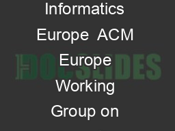 Informatics education Europe cannot afford to miss the boat Report of the joint Informatics Europe  ACM Europe Working Group on nformatics ducation April  Working group members Informatics Europe Wal
