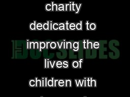 Since  weve set up and organized Childs Play a game industry charity dedicated to improving the lives of children with toys and games in our network of over  hospitals worldwide
