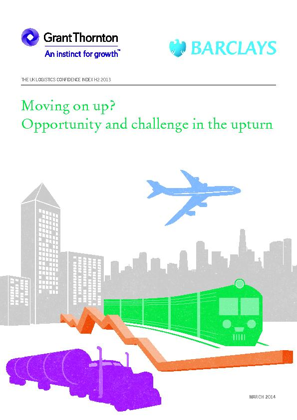 Moving on up?Opportunity and challenge in the upturnTHE UK LOGISTICS C