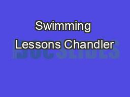 Swimming Lessons Chandler PDF document - DocSlides