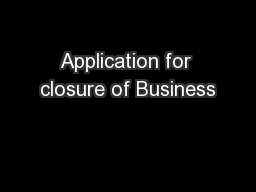 Application for closure of Business