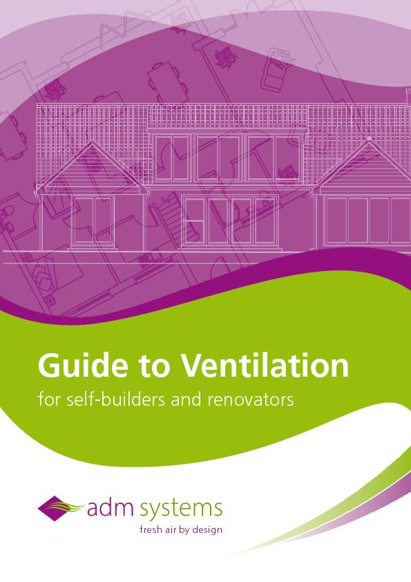 Guide to Ventilationfor self-builders and renovators PowerPoint PPT Presentation