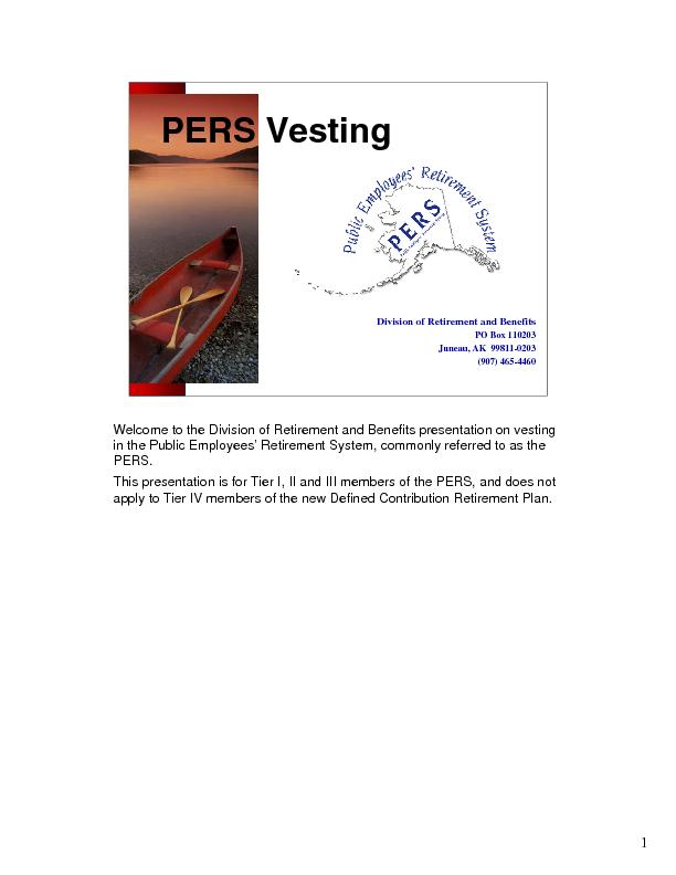 benefits of becoming vestedMembers who first entered the PERS beforeJu