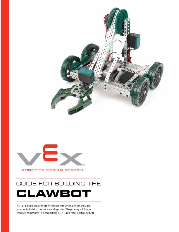 CLAWBOTNOTE: This kit requires other components which are not included