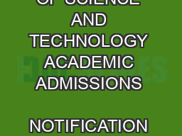 COCHIN UNIVERSITY OF SCIENCE AND TECHNOLOGY ACADEMIC ADMISSIONS    NOTIFICATION Website www