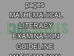 MATHEMATICAL LITERACY EXAMINATION GUIDELINES GRADE   This guideline consists of  pages  MATHEMATICAL LITERACY EXAMINATION GUIDELINE  MATHEMATICAL LITERACY EXAMINATIO N PAPERS FOR GRADES  AND  AND  EN