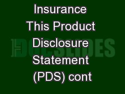 2 – Virgin Insurance This Product Disclosure Statement (PDS) cont