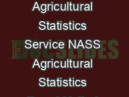Cattle on Feed ISSN   Released January   by the National Agricultural Statistics Service NASS Agricultural Statistics Board United Stat es Department of Agriculture USDA