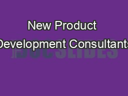 New Product Development Consultants PDF document - DocSlides