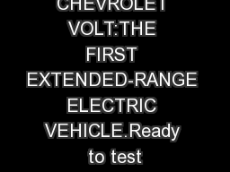 CHEVROLET VOLT:THE FIRST EXTENDED-RANGE ELECTRIC VEHICLE.Ready to test PowerPoint PPT Presentation