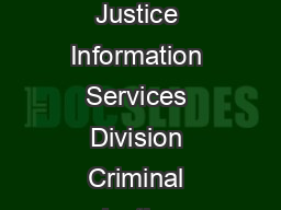 US Department of Justice Federal Bureau of Investigation Criminal Justice Information Services Division Criminal Justice Information Services CJIS Division Uniform Crime Reporting UCR Program Convers