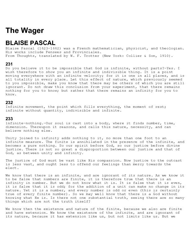 The Wager   BLAISE PASCAL  Blaise Pascal (1623-1662) was a French math
