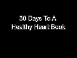 30 Days To A Healthy Heart Book
