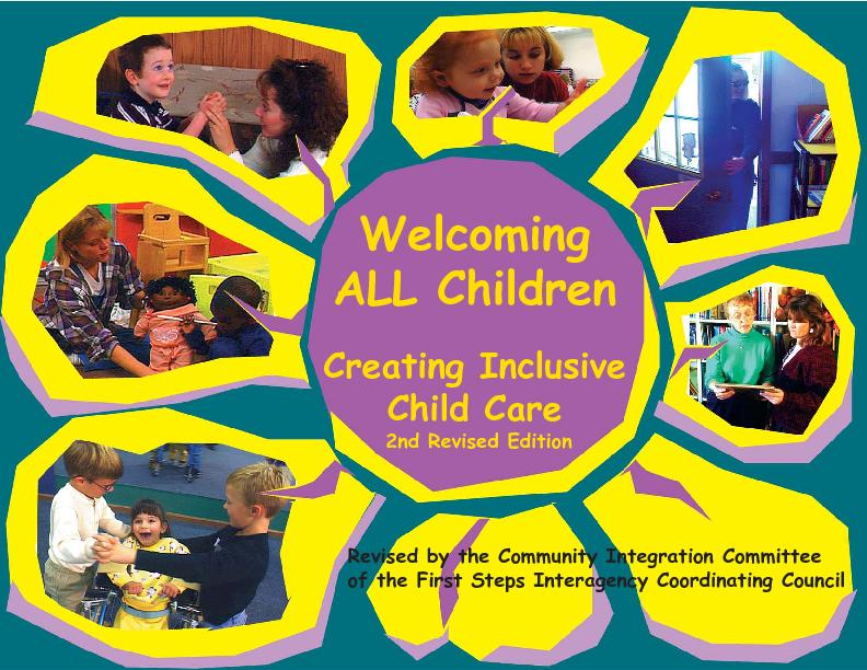 WelcomingALL ChildrenCreating InclusiveChild Care2nd Revised EditionRe