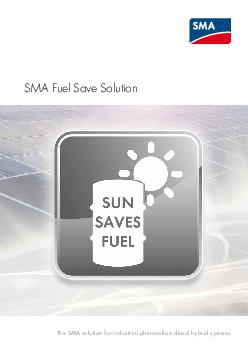 SMA Fuel Save Solution The SMA solution for industrial photovoltaic diesel hybrid systems  PV electricity generation costs today are already lower than genset power production costs Diesel Genset Pho