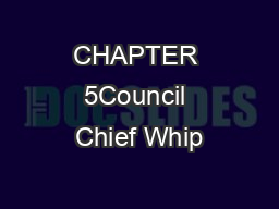 CHAPTER 5Council Chief Whip