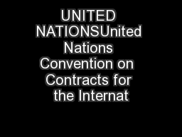 UNITED NATIONSUnited Nations Convention on  Contracts for the Internat