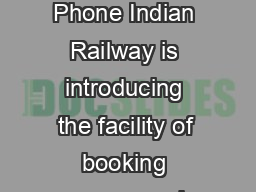 Help Document for utsonmobile Windows Phone Indian Railway is introducing the facility of booking unreserved suburban tickets on smartphones