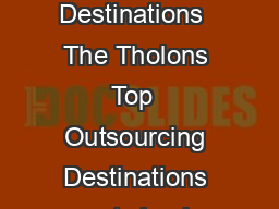 Top  Outsourcing Destinations December   Tholons Top  Outsourcing Destinations  The Tholons Top  Outsourcing Destinations reports having been around since  continues to be one of the flagship projec