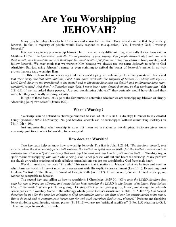 worship.  You cannot worship Jehovah unless your sins are removed. The