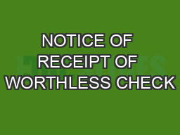 NOTICE OF RECEIPT OF WORTHLESS CHECK