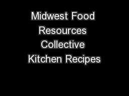 Midwest Food Resources Collective Kitchen Recipes