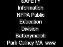 Your Source for SAFETY Information NFPA Public Education Division  Batterymarch Park Quincy MA  www