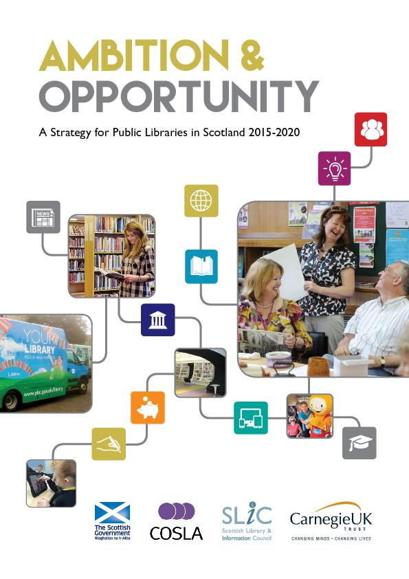 A Strategy for Public Libraries in Scotland 2015-2020