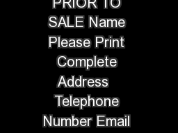 Bidder Number GSA SALE INFORMATION MUST BE COMPLETED PRIOR TO SALE Name Please Print Complete Address   Telephone Number Email Address  I the undersigned agree that any bi ds submitted by me will