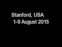Stanford, USA     1-9 August 2015