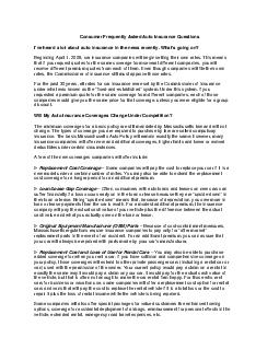 Consumer Frequently Asked Auto Insurance Questions Ive heard a lot about auto insurance in the news recently